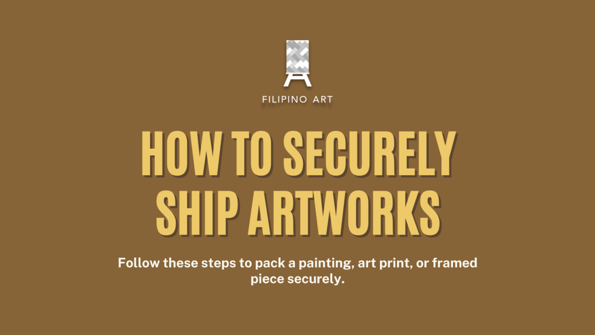 How to Securely Ship Artworks